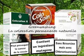greenwashing la coloration naturelle permanente n'existe pas