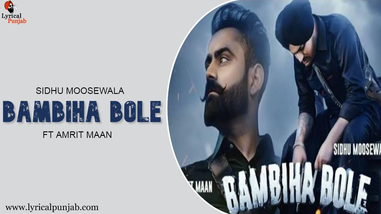 Bambiha Bole- Sidhu Moose wala