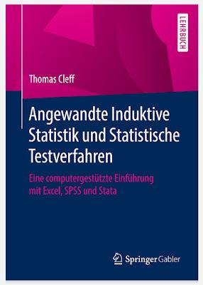 Angewandte Induktive Statistik und Statistische Testverfahren: Eine computergestützte Einführung mit Excel, SPSS und Stata - Thomas Cleff