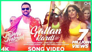 Gallan Kardi Lyrics, Jawaani Jaaneman, Jinne Mera Dil Luteya