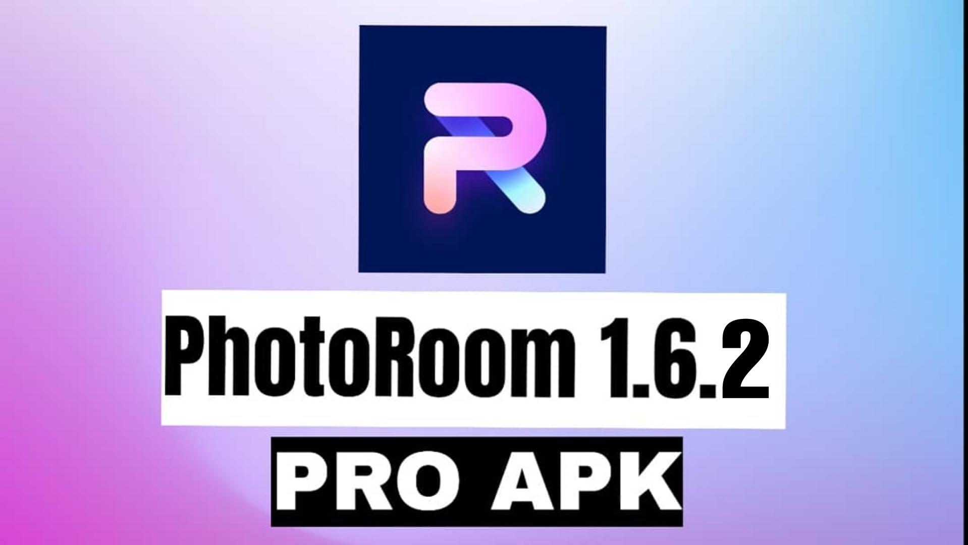 PhotoRoom v1.6.0 APK + MOD (PRO Unlocked) Download for Android
