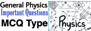Physics Gk In Hindi - General Physics Questions, Physics Questions In Hindi, Physics gk in hindi, physics in hindi pdf, physics objective questions and answers free download pdf, general science in hindi, physics mcq in hindi,