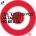 "CDs ""exclusivos"" da Target no Brasil"
