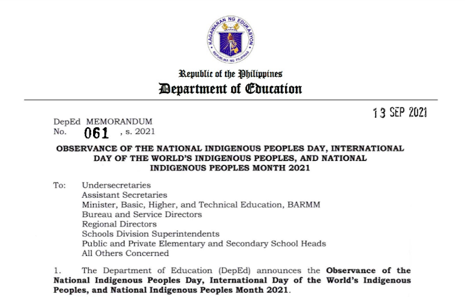 DEPED MEMO N0. 061 S. 2021   OBSERVANCE OF THE NATIONAL INDIGENOUS PEOPLES DAY, INTERNATIONAL DAY OF THE WORLD'S INDIGENOUS PEOPLES, AND NATIONAL INDIGENOUS PEOPLES MONTH 2021