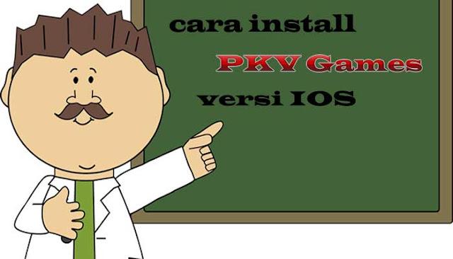 Cara Mengistall PKV Games Versi HP IOS
