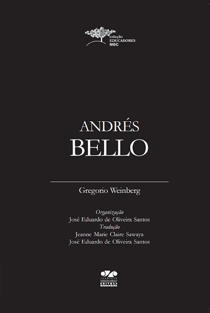 Andrés Bello - Gregório Weinberg