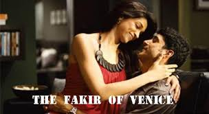 full cast and crew of Bollywood movie Fakir of Venice 2017 wiki, Farhan Akhtar, Annu Kapoor, Kamal Sidhu The Great story, release date, Fakir of Venice wikipedia Actress name poster, trailer, Video, News, Photos, Wallpaper