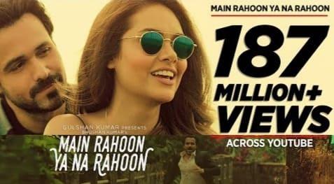 Main Rahoon Ya Na Rahoon Lyrics, Armaan Malik, Rashmi Virag