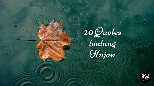 20 Quotes tentang Hujan