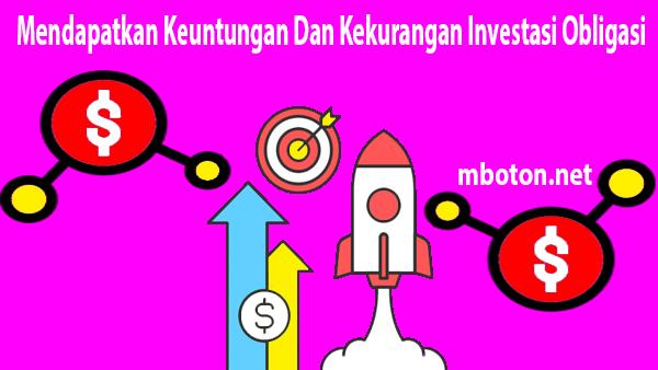 mendapatkan keuntungan berinvestasi lewat pasar obligasi
