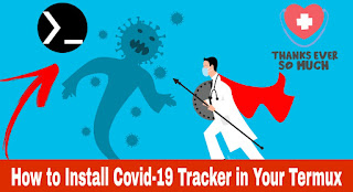 How to Install Covid-19 Tracker in Your Termux