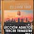 """Lección Adultos Tercer Trimestre 2016 """"El Papel de la Iglesia en la Comunidad"""""""