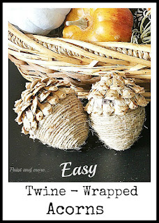 Vintage, Paint and more... twine wrapped paper mache eggs with pine cone caps make acorns for rustic fall decor