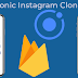 Building Full Instagram Clone with Ionic 4 and Firebase Firestore Part 1