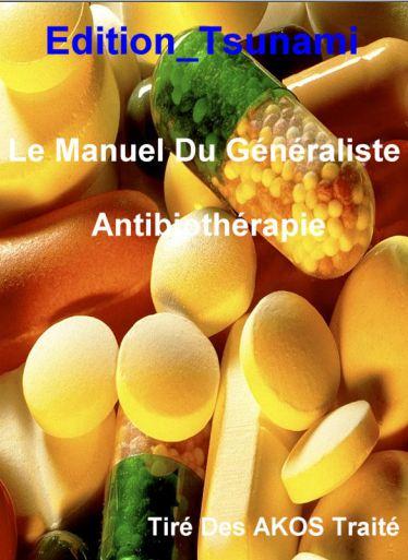 Le Manuel Du Généraliste_- Antibiothérapie - WWW.VETBOOKSTORE.COM
