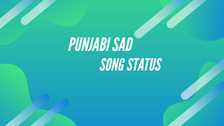 Punjabi Sad Song Status