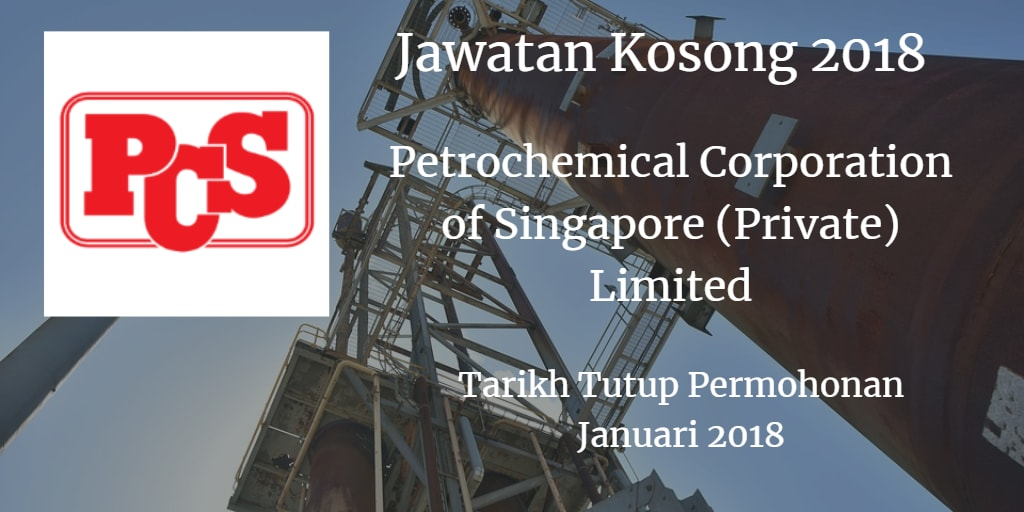 Jawatan Kosong Petrochemical Corporation of Singapore (Private) Limited Januari 2018