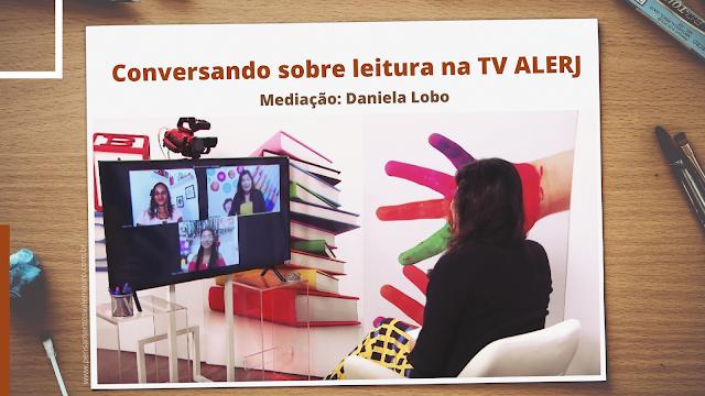 Clube do livro com Daniela Lobo, TV ALERJ, Programa EducAção, Literatura, Blog, Vanessa Vieira, Leituras 2021, dica de leitura, blog literário,