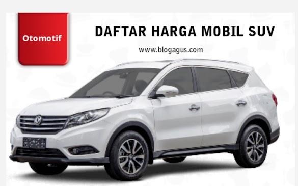 3 Daftar Harga Mobil SUV Paling Baru di Penghujung 2018