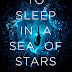 To Sleep in a Sea of Stars by Christopher Paolini - An Excerpt