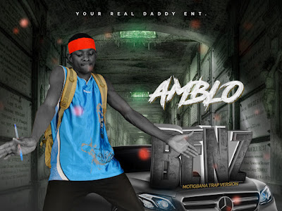 [Music] Amblo - Benz (prod. Endeetones) #Arewapublisize