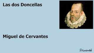 Las dos DoncellasMiguel de Cervantes
