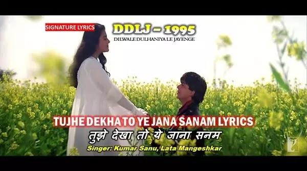 Tujhe Dekha To Ye Jana Sanam Lyrics - DDLJ 1995