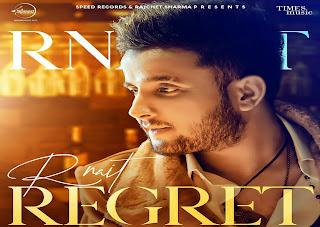 (R Nait) Regret song lyrics
