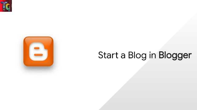 Start a Blog in Blogger