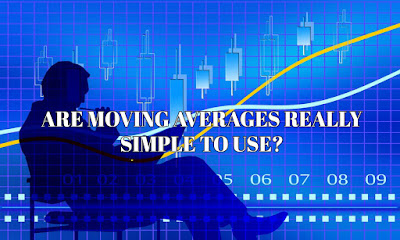 Are Moving Averages Really Simple To Use, Are, Moving, Averages, Really, Simple, To, Use, Amateur,  Professional, Trader, Trading, Indicator