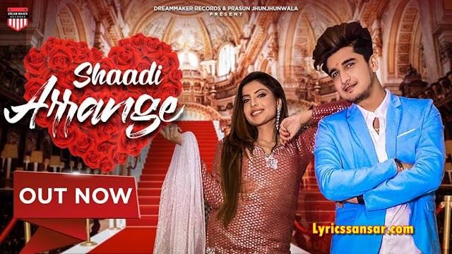 Shaadi Arrange Lyrics - STK & Kay J | Bhavin Bhanushali & Sana Sultan Khan