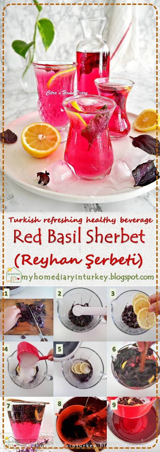Reyhan Şerbeti / Turkish refreshing healthy beverage; Red Basil Sherbet | Çitra's Home Diary. #coldbeverages #summerrecipe #sherbetrecipe #turkishfoodrecipe #colddrink #redbasilsherbet #reyhanşerbeti #resepmasakanturki #nonalcoholbeverages