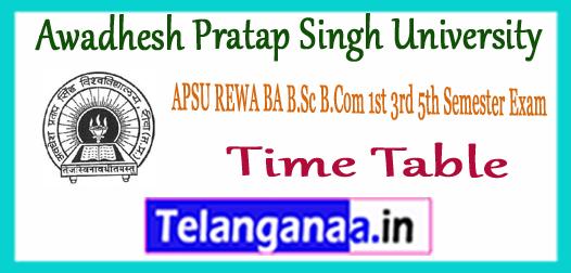APSU REWA Awadhesh Pratap Singh University UG 1st 3rd 5th Semester Time Table 2017