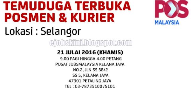 Temuduga terbuka posmen pos malaysia berhad julai 2016
