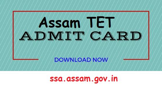 Assam Teachers Eligibility Test TET Admit Card