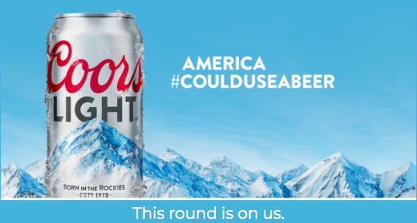 For a limited time, you can get a FREE 6-pack of Coors Light!
