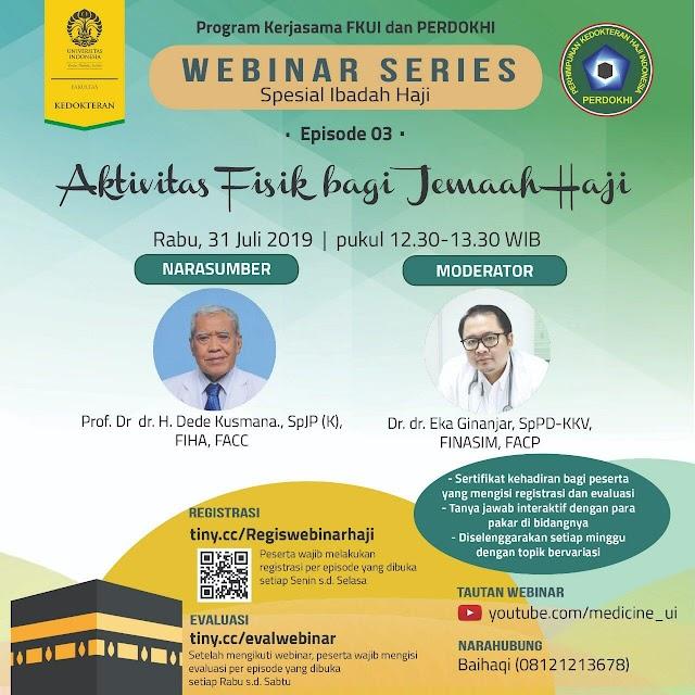 Free Webinar Spesial Ibadah Haji by FKUI dan PERDOKHI: Episode 3 (Rabu, 31 Juli 2019  Pukul 12.30-13.30 WIB)