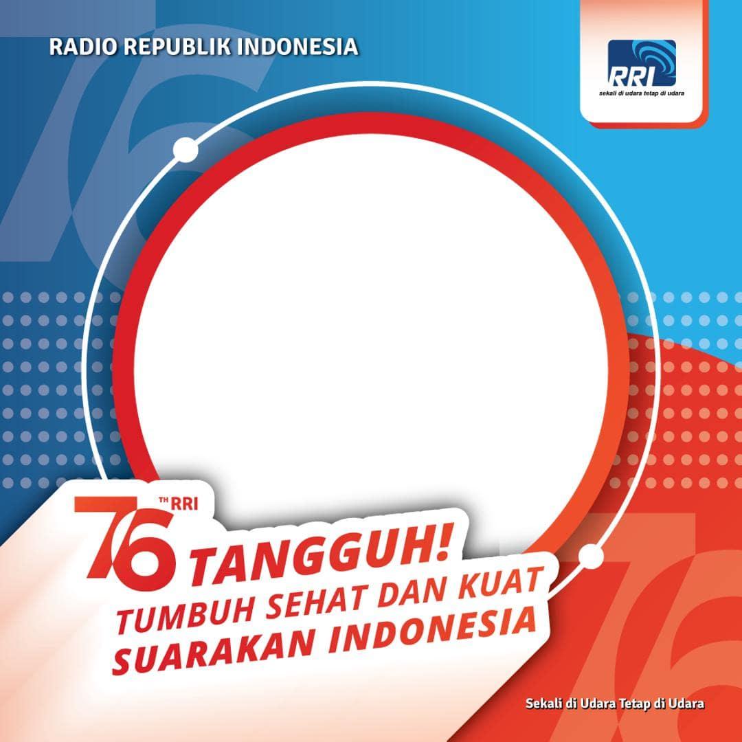 Link Frame Bingkai Twibbon Hari Lahir RRI 11 September 2021, Hari Jadi ke-76 Radio Republik Indonesia