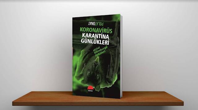 KORONAVİRÜS KARANTİNA GÜNLÜKLERİ Aktüel Bilimkurgu Öyküleri, Polat Onat