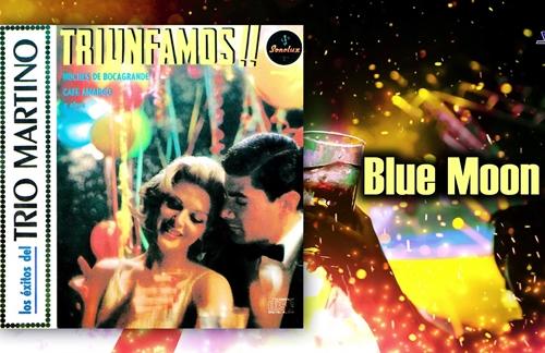 Blue Moon (Luna Azul) | Trio Martino Lyrics