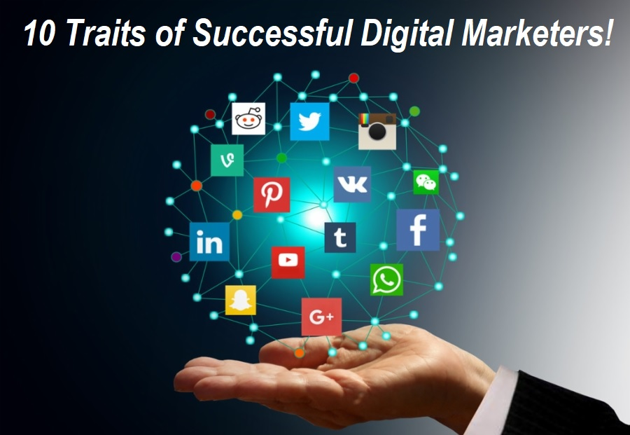 Traits of Successful Digital Marketers
