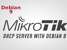 Cara Menggunakan DHCP Server Mikrotik dengan Debian 9