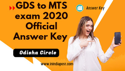 GDS to MTS exam 2020 official answer key Odisha Circle