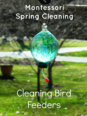 Montessori Spring Cleaning: Cleaning Bird Feeders {Montessori on a Budget} #Montessori