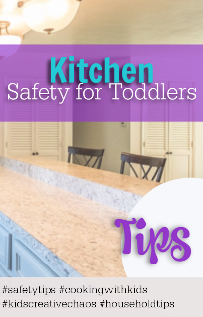 kitchen safety tips for kids toddlers