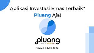 Review Aplikasi Investasi Emas Pluang