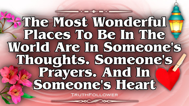 In Someone's Prayers, Thoughts and Heart