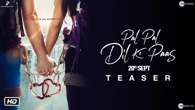 pal-pal-dil-ke-paas-teaser-release