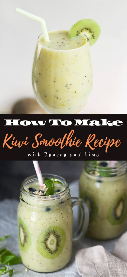 Kiwi Smoothie Recipe with Banana and Lime  #healthydrink #easyrecipe #cocktail #smoothie