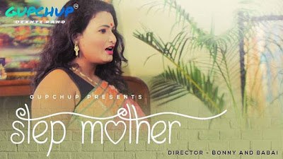 Step Mother Web series Gup Chup Wiki